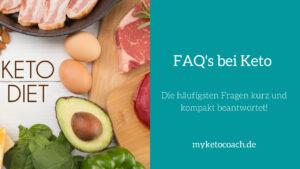 Die häufigsten Fragen zur ketogenen Ernährung und Ketose kurz und kompakt erklärt