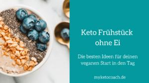 Rezepte Keto Frühstücksideen ohne Ei - denn Ketogenes Frühstück ist nicht nur Rührei mit Speck.