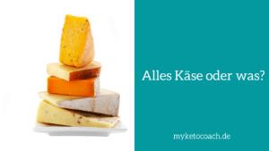 Käse und ketogene Ernährung